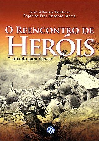 Reencontro de Heróis (O)