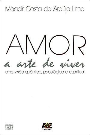 Amor a Arte de Viver