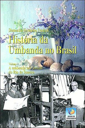 História da Umbanda no Brasil Vol.2