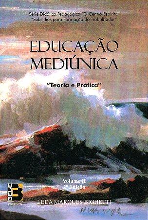 Educação Mediúnica Vol.2