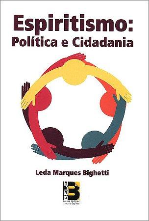 Espiritismo: Política e Cidadania