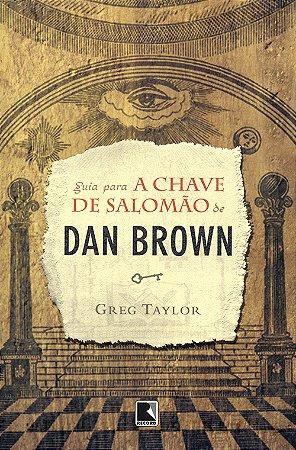 Guia Para a Chave de Salomão de Dan Brown