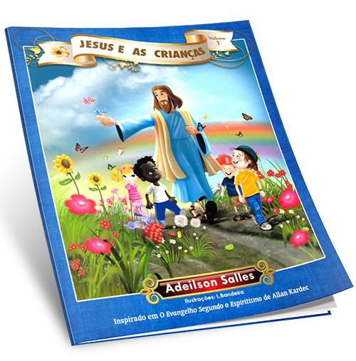 Jesus e as Crianças Vol1
