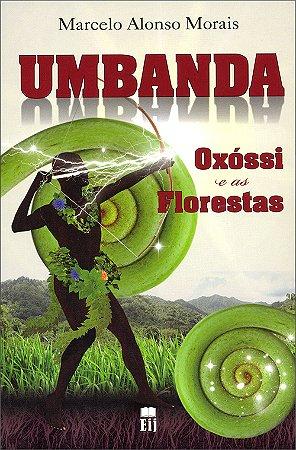 Umbanda:Oxóssi e as Florestas
