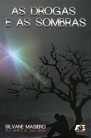 Drogas e as Sombras (As)