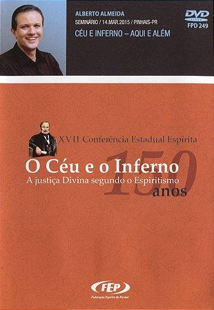 DVD-XVII CEE Céu e Inferno Aqui e Além