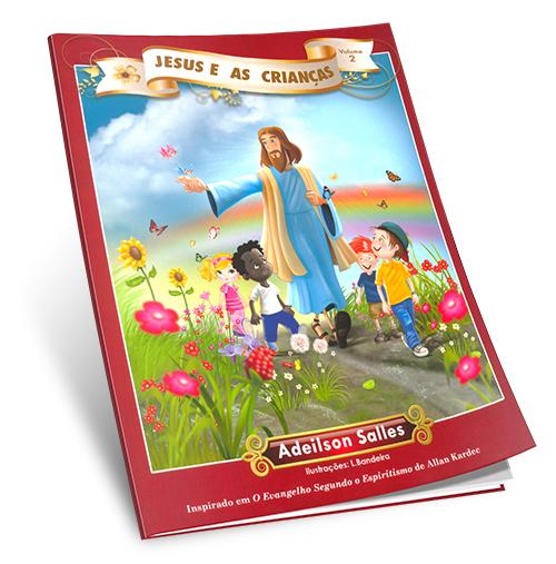 Jesus e as Crianças Vol2