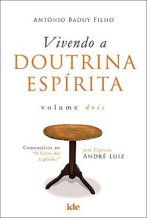 Vivendo a Doutrina Espírita Vol2