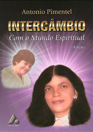 Intercâmbio Com o Mundo Espiritual