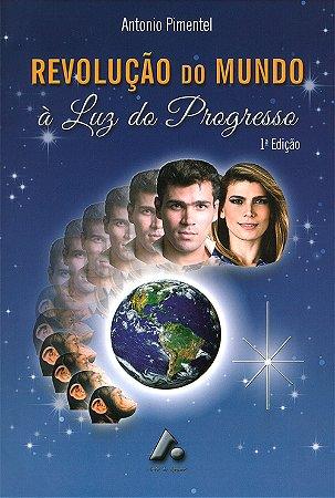 Revolução do Mundo à Luz do Progresso