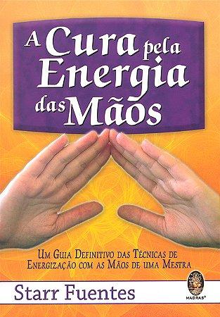 Cura Pela Energia das Mãos (A)