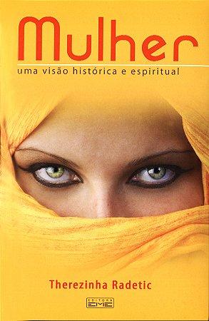 Mulher-Uma Visão Histórica ou Sobrenatural