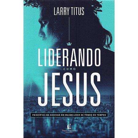 Liderando como Jesus