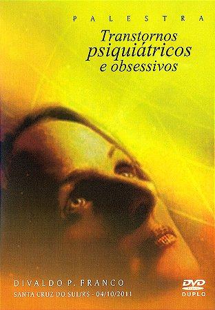 DVD-Transtornos Psiquiátricos e Obsessivos