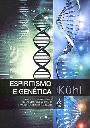 Espiritismo e Genética
