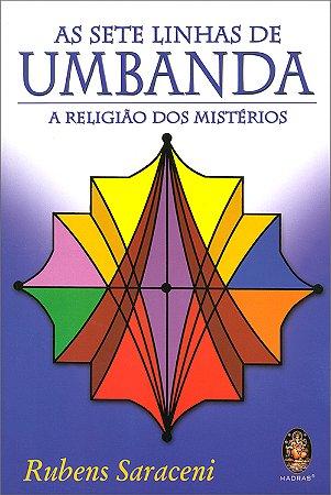 Sete Linhas de Umbanda (As) A Religião dos Mistérios