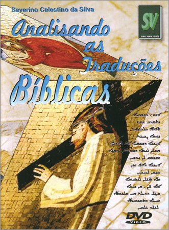 DVD-Analisando as Traduções Bíblicas