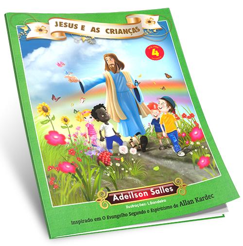 Jesus e as Crianças Vol4