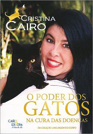 Poder dos Gatos na Cura das Doenças (O)