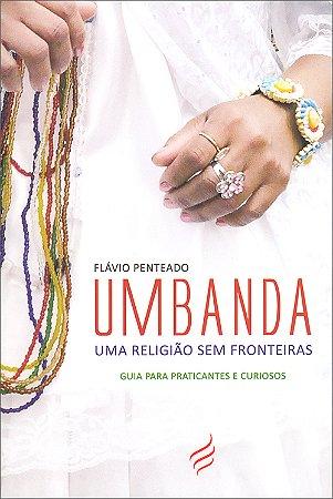 Umbanda, Uma Religião Sem Fronteiras