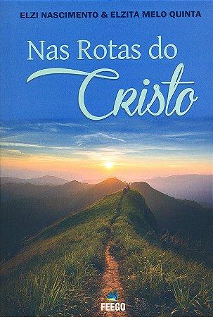 Nas Rotas do Cristo