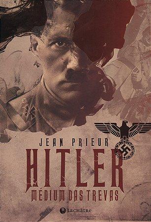 Hitler-Médium das Trevas