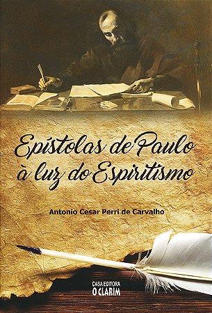 Epístolas de Paulo à Luz do Espiritismo