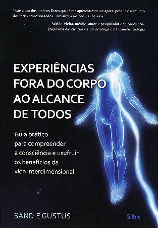 Experiências Fora do Corpo ao Alcance de Todos