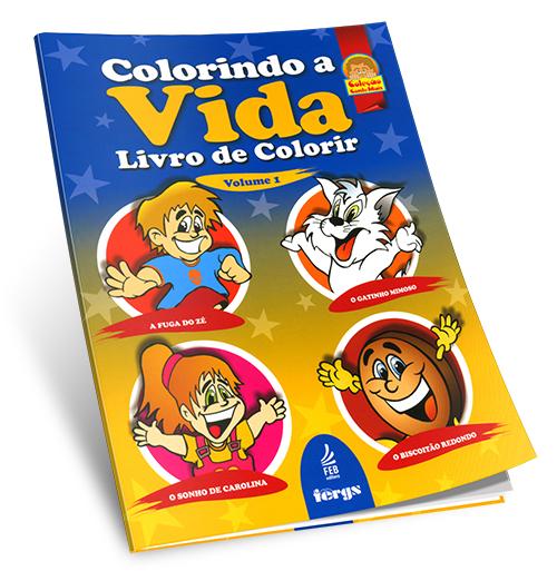 Colorindo a Vida - Vol 01