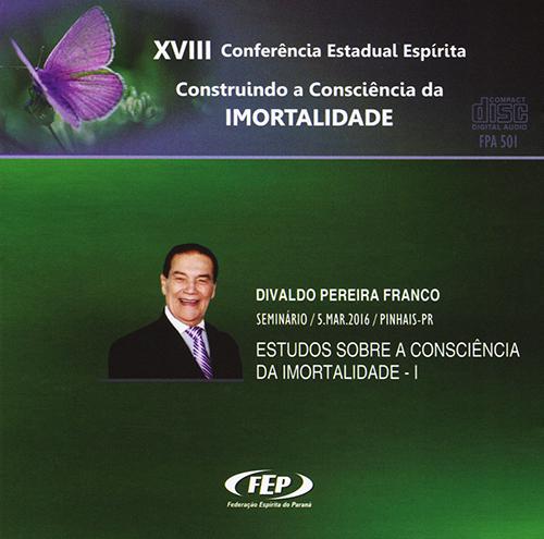 CD-XVIII CEE Estudos Sobre a Consciência da Imortalidade I