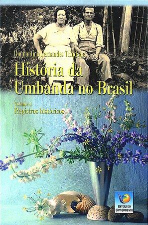 História da Umbanda no Brasil Vol.4