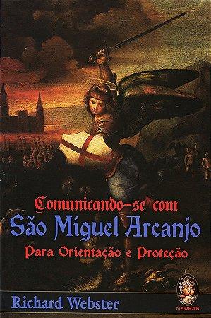 Comunicando-se com São Miguel Arcanjo