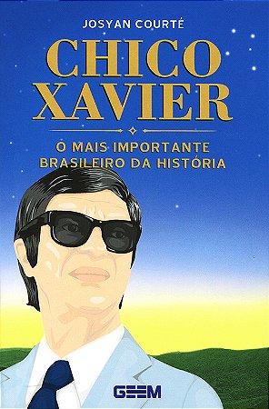 Chico Xavier- O Mais Importante Brasileiro da História