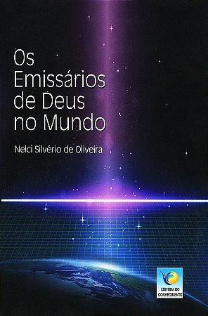 Emissários de Deus no Mundo (Os)