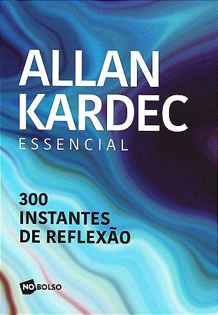 Allan Kardec Essencial (Bolso)
