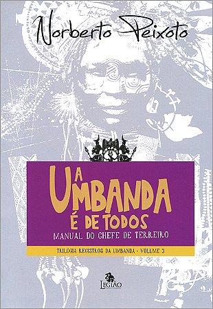 Umbanda é de Todos (A)