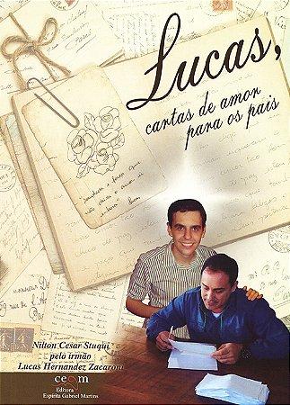 Lucas, Cartas de Amor para os Pais