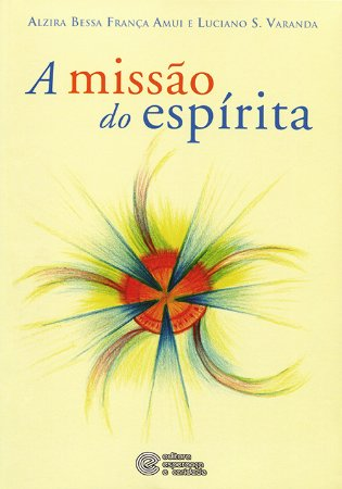 Missão do Espírita (A)