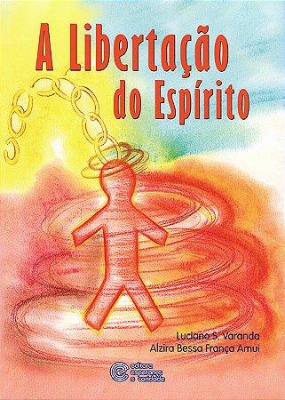Libertação do Espírito (A)