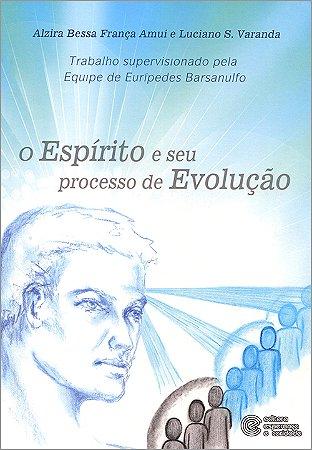 Espírito e Seu Processo de Evolução (O)