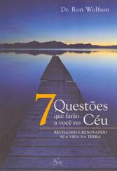 7 Questões Que Farão a Você no Céu