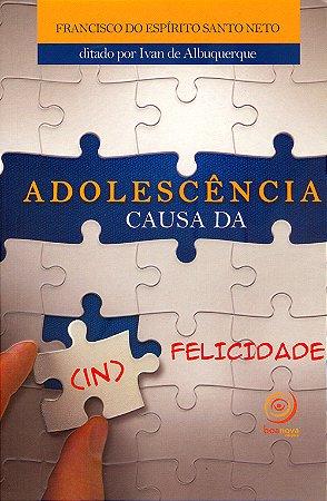Adolescência Causa da (In) Felicidade