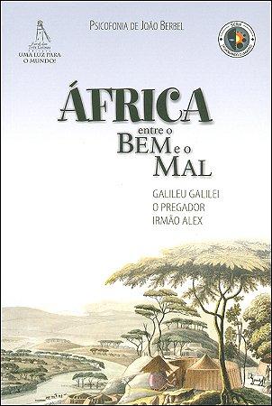 África - Entre o Bem e o Mal
