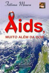Aids - Muito Além da Dor