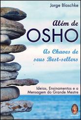 Além de Osho as Chaves de Seus Best-Sellers