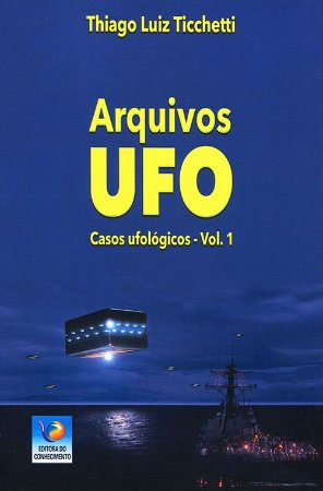 Arquivos UFO - Vol. 1