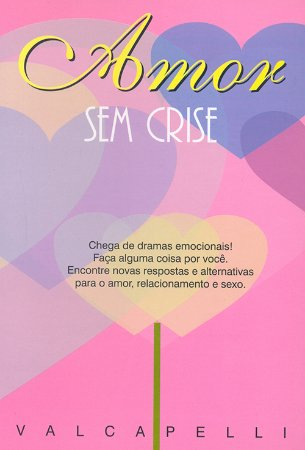 Amor Sem Crise