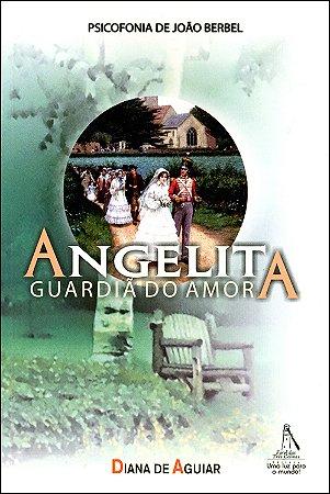 Angelita Guardiã do Amor