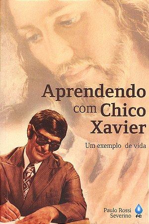 Aprendendo com Chico Xavier