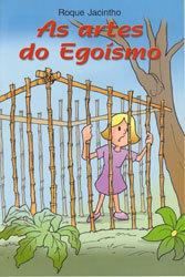 Artes do Egoismo (As)